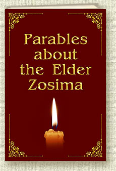 Parables about the Elder Zosima